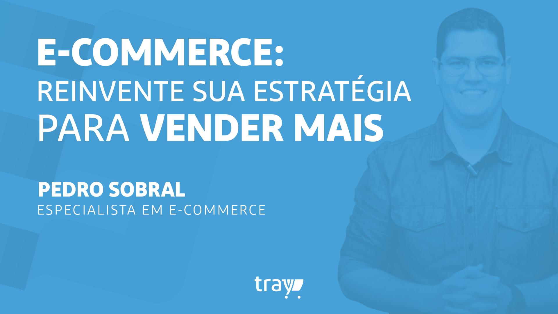 Reinvente sua Estratégia para Vender Mais com Pedro Henrique Sobral