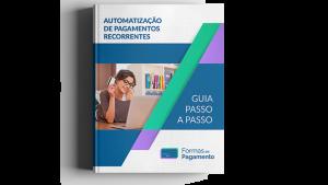 E-book: Automatização de Pagamentos Recorrentes