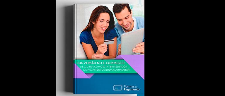 E-book Conversão no E-commerce: Como um intermediador pode aumentá-la?