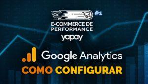 Como configurar o Google Analytics para e-commerce