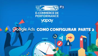 Google Ads: Como escolher as melhores palavras-chave | E-commerce de Performance #3