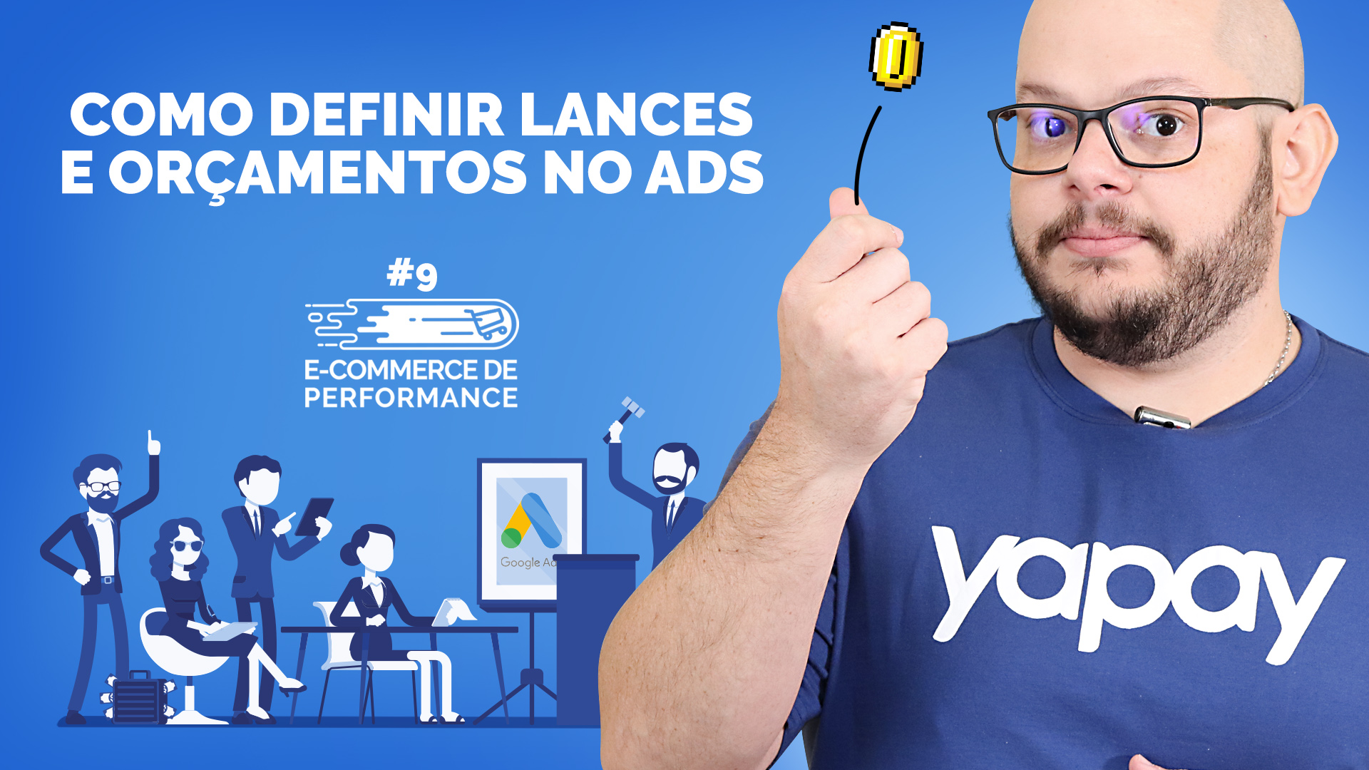 Como Definir Lances e Orçamentos no Ads | E-Commerce de Performance #9