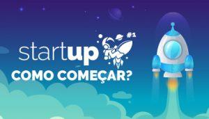 O que é Startup e como começar a sua