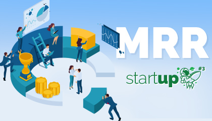 O que é MRR (Monthly Recurring Revenue)? | StartUP #3