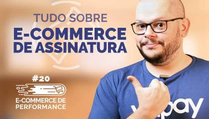 Clube de Assinatura: como funciona no e-commerce?