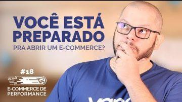 E-commerce: você esta pronto para abrir o seu?