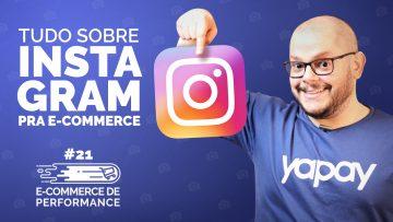 Instagram: como ele pode ajudar seu e-commerce?