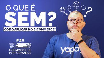 O que é SEM e como aplicar no seu e commerce