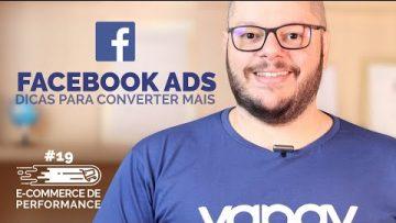 Facebook Ads: como aumentar a conversão?