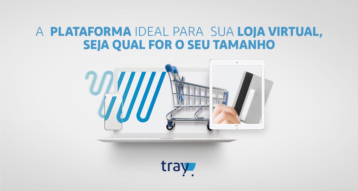 a4398f5353f095 Tray | Plataforma de E-commerce Completa Para Criar Loja Virtual