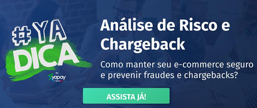#YaDica 1 – Análise de Risco e Chargeback