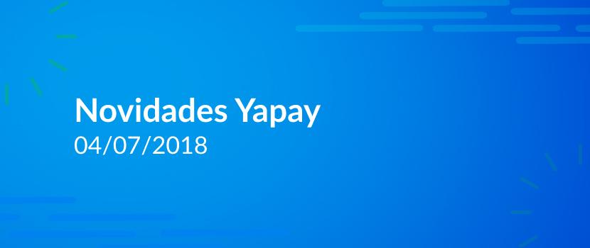 Novidades Plataforma Yapay- Intermediador – 04/06